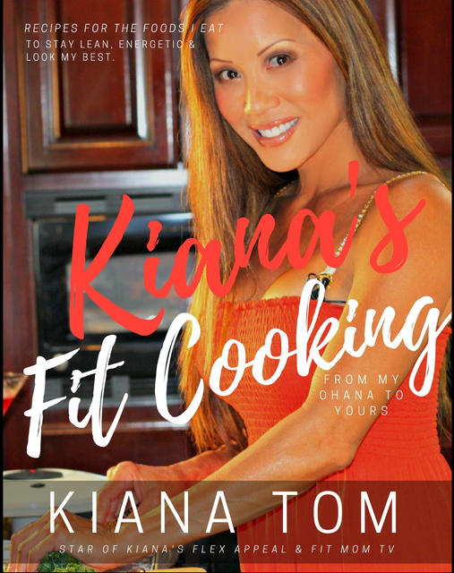 Kiana's Fit Cooking