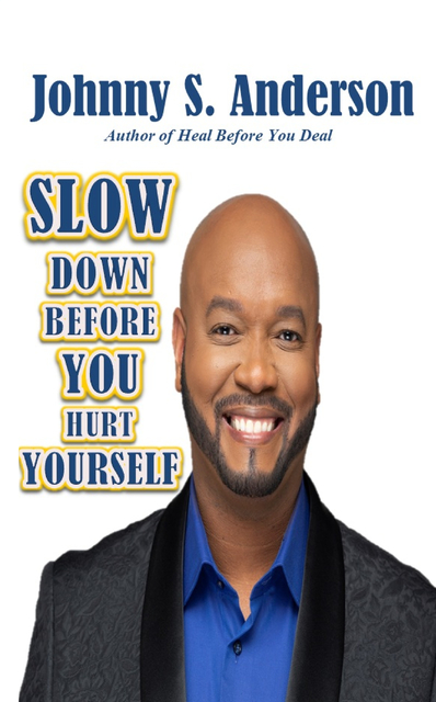Slow Down Before You Hurt Yourself