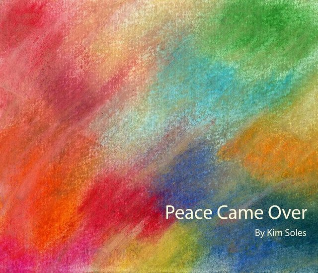 Peace Came Over