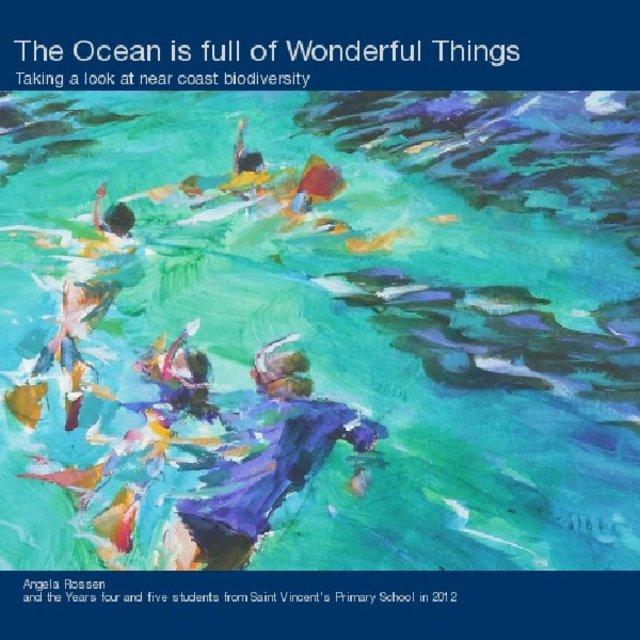 The Ocean is Full of Wonderful Things