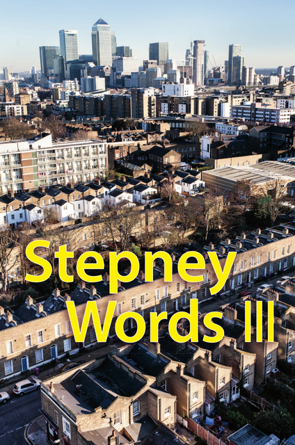 Stepney Words III