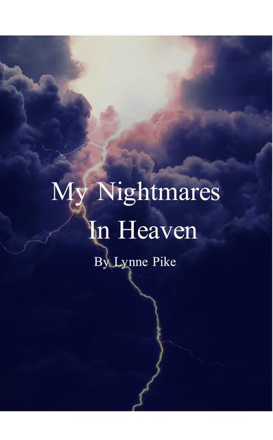 My Nightmares In Heaven