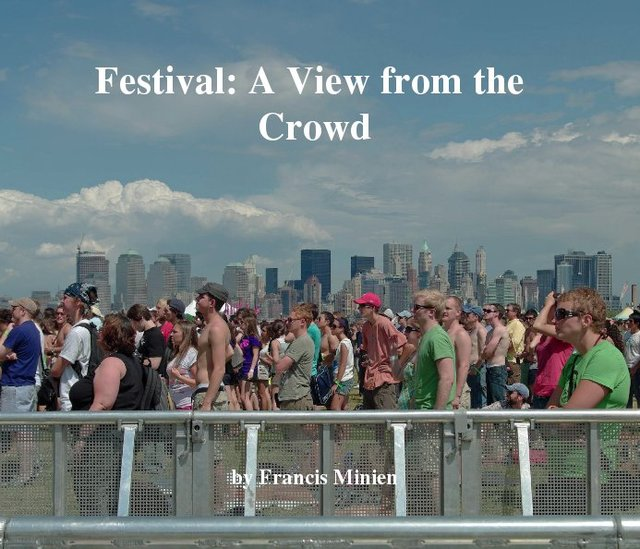 Festival: A View from the Crowd