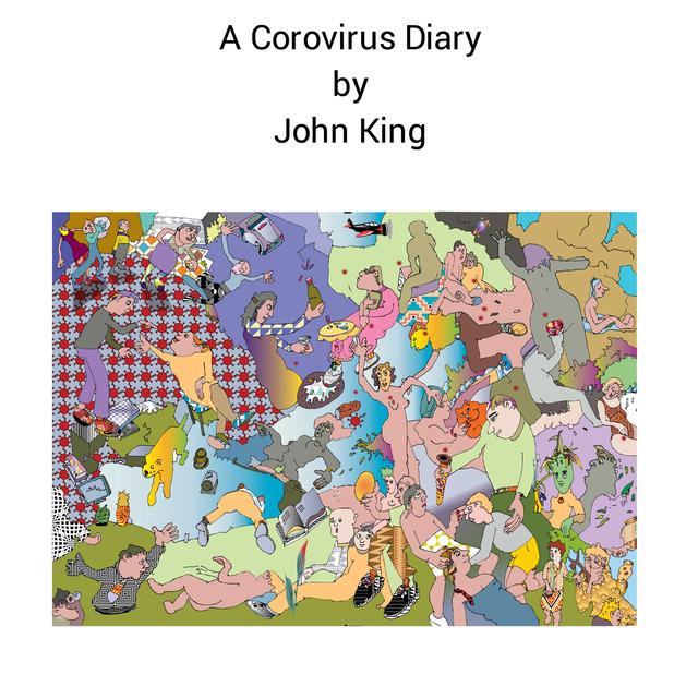 Joe King's Corona Virus Diary