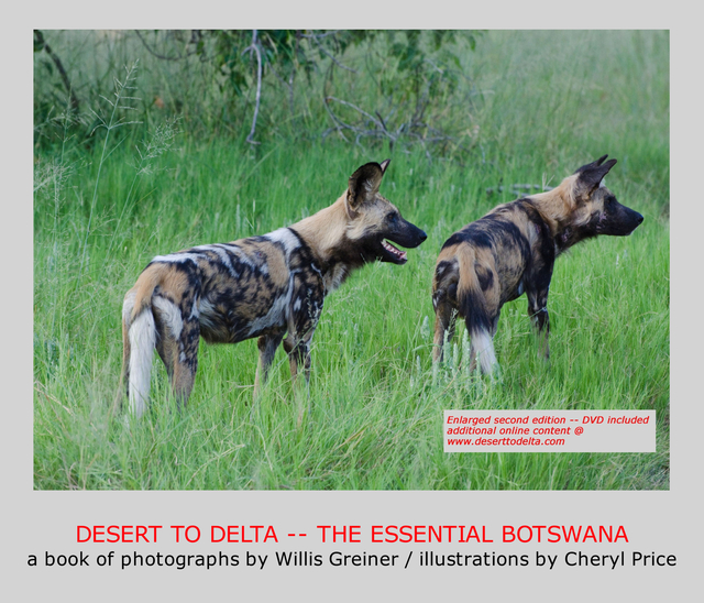 DESERT TO DELTA -- THE ESSENTIAL BOTSWANA -- Second Edition
