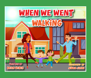 When We Went Walking book cover