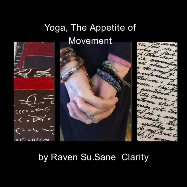 Yoga, The Appetite of Movement