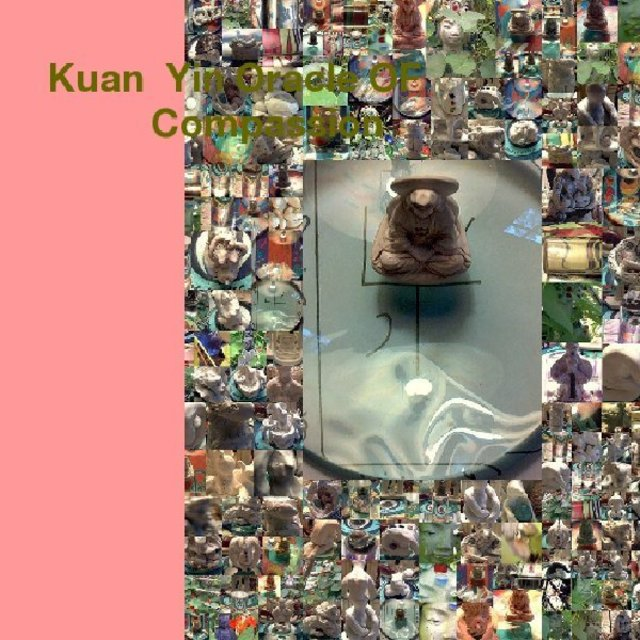Kuan Yin Oracle OF Compassion