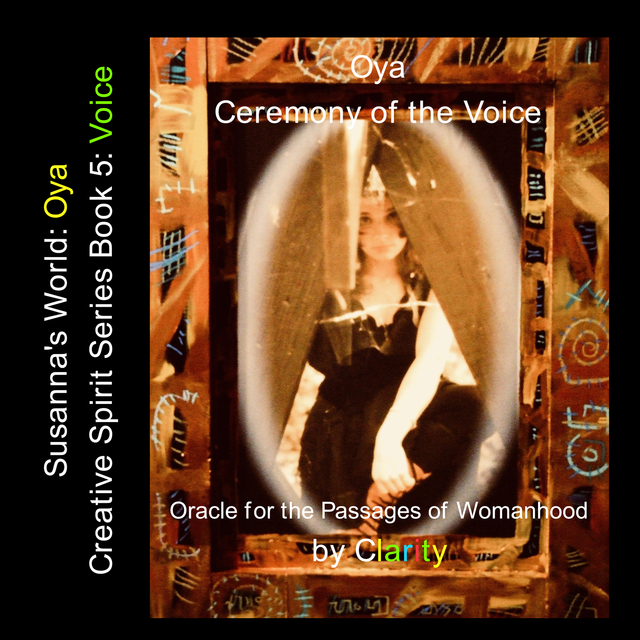 Oya: Ceremony of the Voice